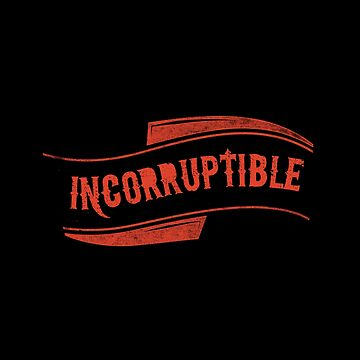 Incorruptible by hypnotzd