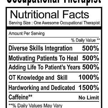 Funny OT Nutrition Facts Shirt For Occupational Therapist by techman516
