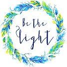 Sei das Licht | Bibelvers Kunst von PraiseQuotes