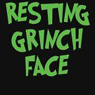 Resting Grinch Face by Gabrielle Cohen
