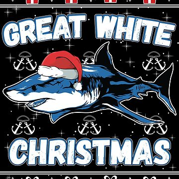Funny Ugly Christmas Sweater - Great White Christmas Shark Lover Gift by maindeals