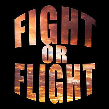 Fight Or Flight by overstyle