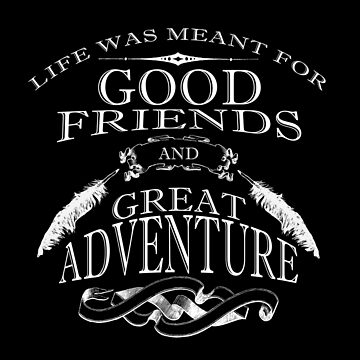 Good Friends And Great Adventure by overstyle