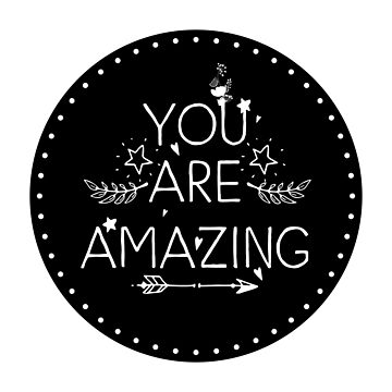 Inspirational Quote - You are amazing by IN3PIRED