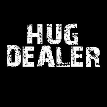 Hug Dealer by overstyle