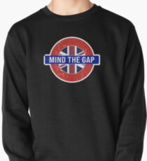 Mind the Gap Design - Funny Saying from London Underground Pullover