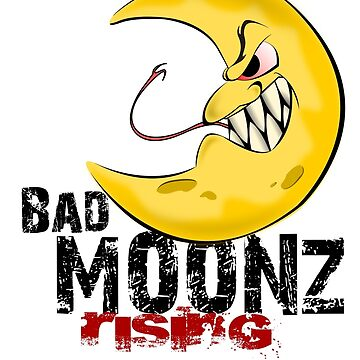 Bad Moonz Rising by Disabledartist