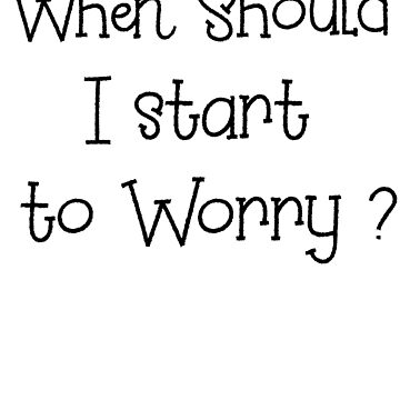 WHEN SHOULD i START TO WORRY ? Tegridy Farms Edition by Iskybibblle