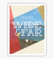 Travel Wide & Far Sticker