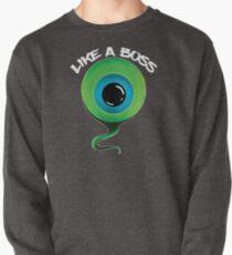 Like A Boss Septic Eye Meme Design Pullover Sweatshirt