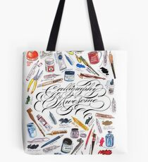 Calligraphy Is Awesome! Tote Bag