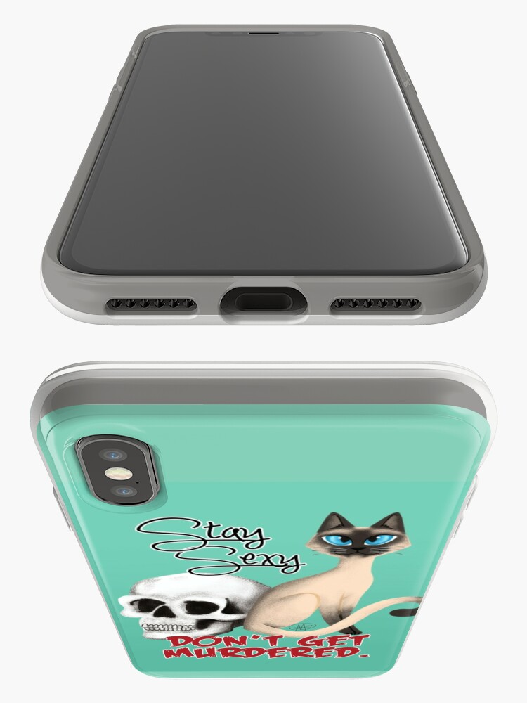Alternate view of Stay Sexy. Don't get murdered. iPhone Case & Cover