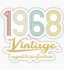 1968 Vintage Aged To Perfection Art Sticker