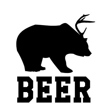 Beer Deer or Bear? by wearitout