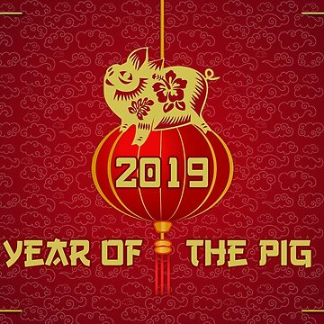 Year Of The Pig Chinese New Year 2019 Card by playloud