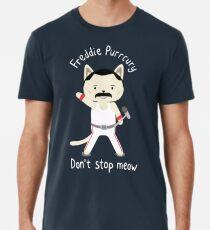 Don't Stop Meow!  Cute Freddie Cat Men's Premium T-Shirt