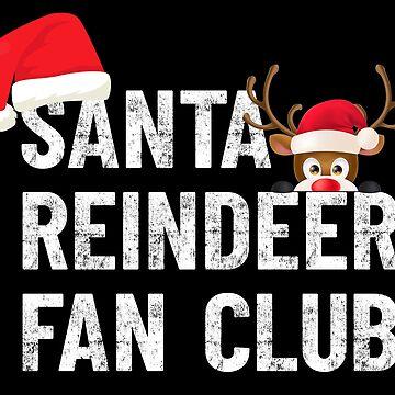 Santa Claus Reindeer Rudolph Fan Club by peter2art