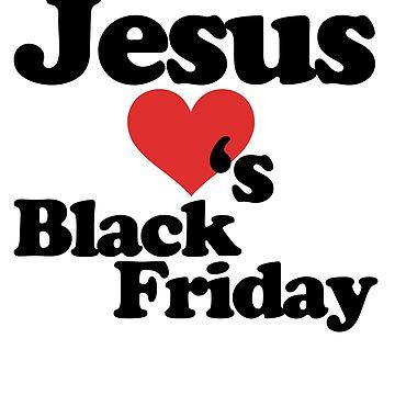 Jesus Loves Black Friday by Boogiemonst
