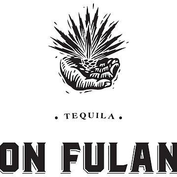 DON FULANO TEQUILA by donfulano