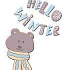 Hello winter funny christmas cartoon teddy bear  by Epic Splash Creations