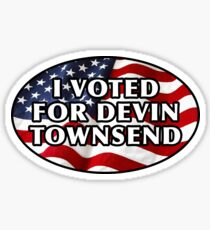 I Voted for Devin Townsend, Funny United States election design for Strapping Young Lad, DTP, DTB fans.  Sticker