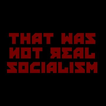 That was not genuine socialism by kailukask