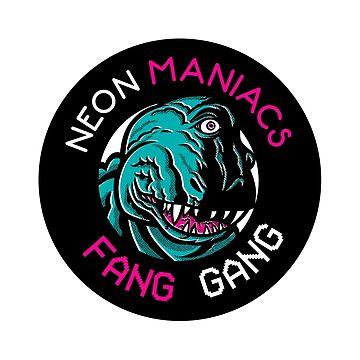 Neon Maniacs Fang Gang von Gimetzco