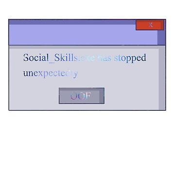 Social_Skills.exe has stopped working unexpectedly by Norway-Addict