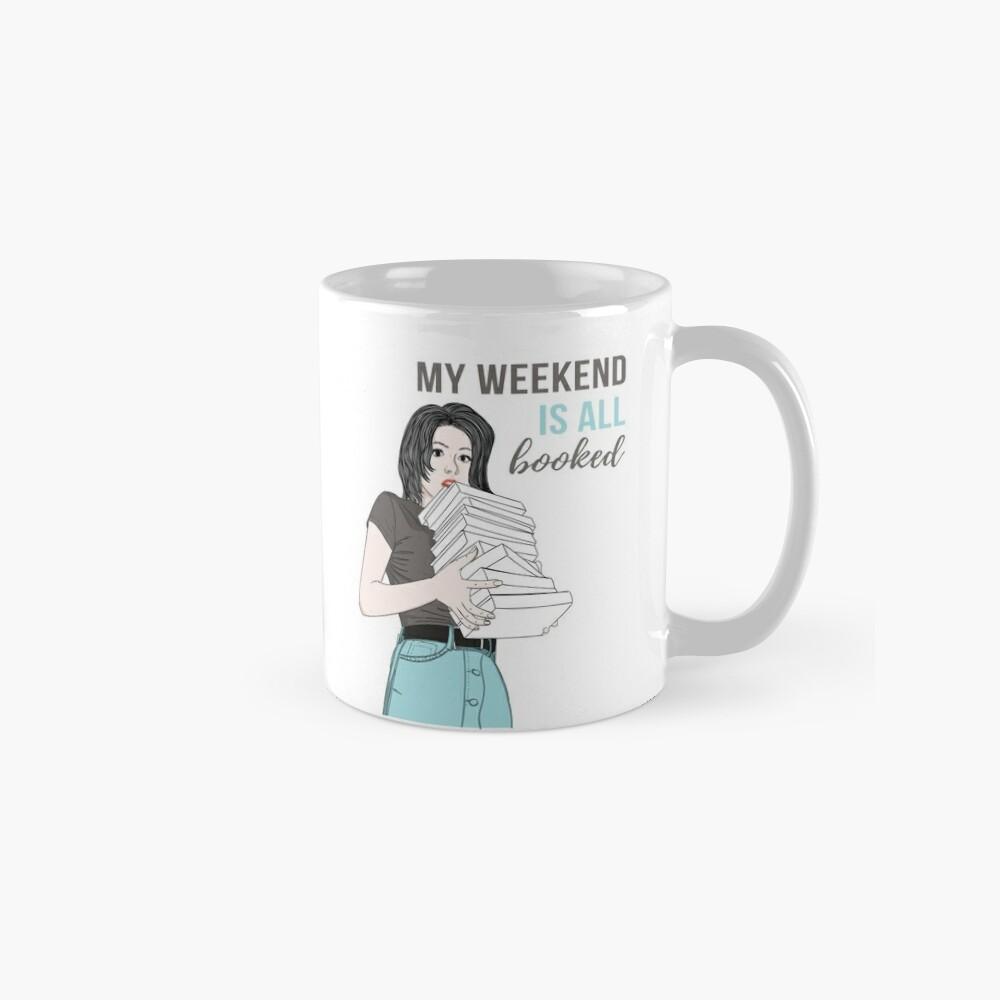Mein Wochenende ist alles gebucht Tasse