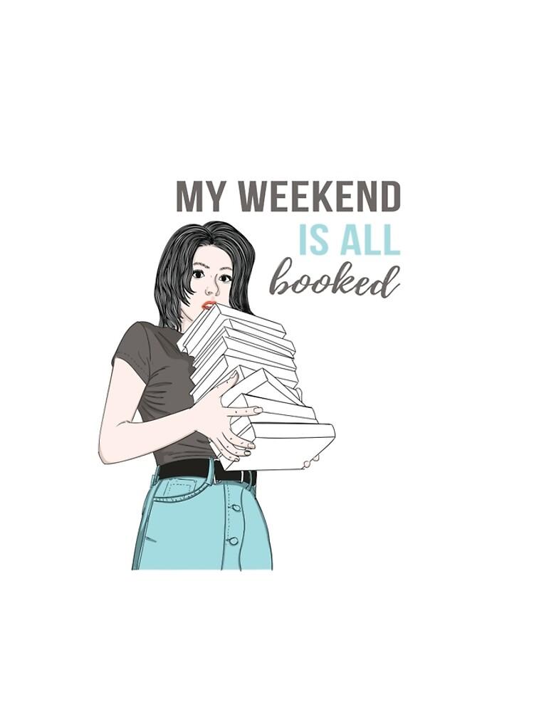 Mein Wochenende ist alles gebucht von calinestore
