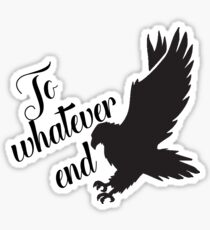 Throne of Glass To Whatever end Sticker