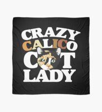 Crazy Calico cat lady Scarf