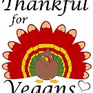 Thankful for Vegans Turkey by veryveganval