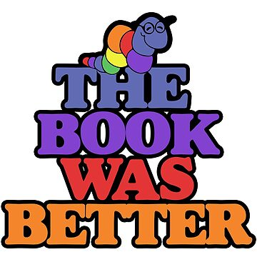 The book was better retro bookworm by Boogiemonst