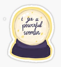 I See a Powerful Woman Sticker