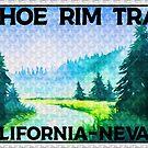 Tahoe Rim Trail California Nevada Hiking Hike Biking Bike Prism by MyHandmadeSigns