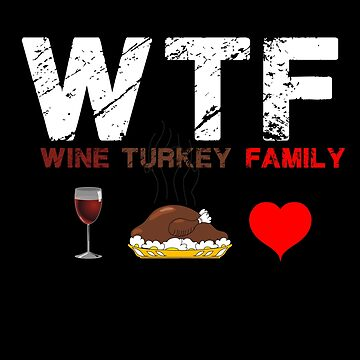 Wine Turkey  Family by Nkioi