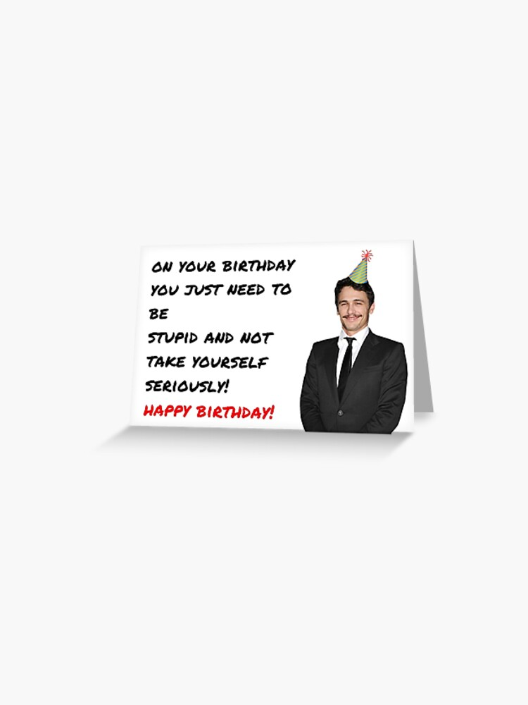 James Franco Birthday card, Meme Greeting cards, Quotes, Gifts, Funny  Quotes, Happy birthday cards