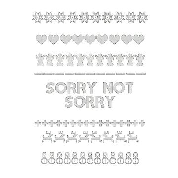 White sorry not sorry Christmas design  by tanaworldtour