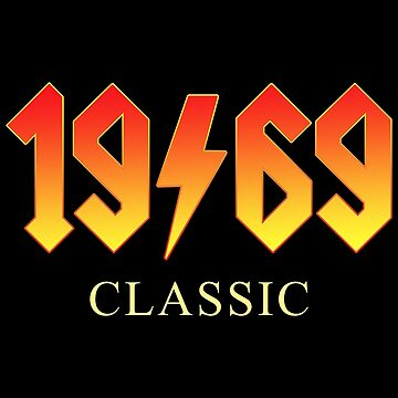 Classic Rock Born In 1969 50th Birthday Gift  by ThreadsNouveau