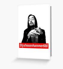 Styxsuprem Greeting Card