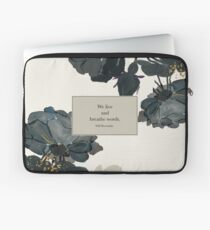 We live and breathe words. - Will Herondale. The Infernal Devices. Laptop Sleeve