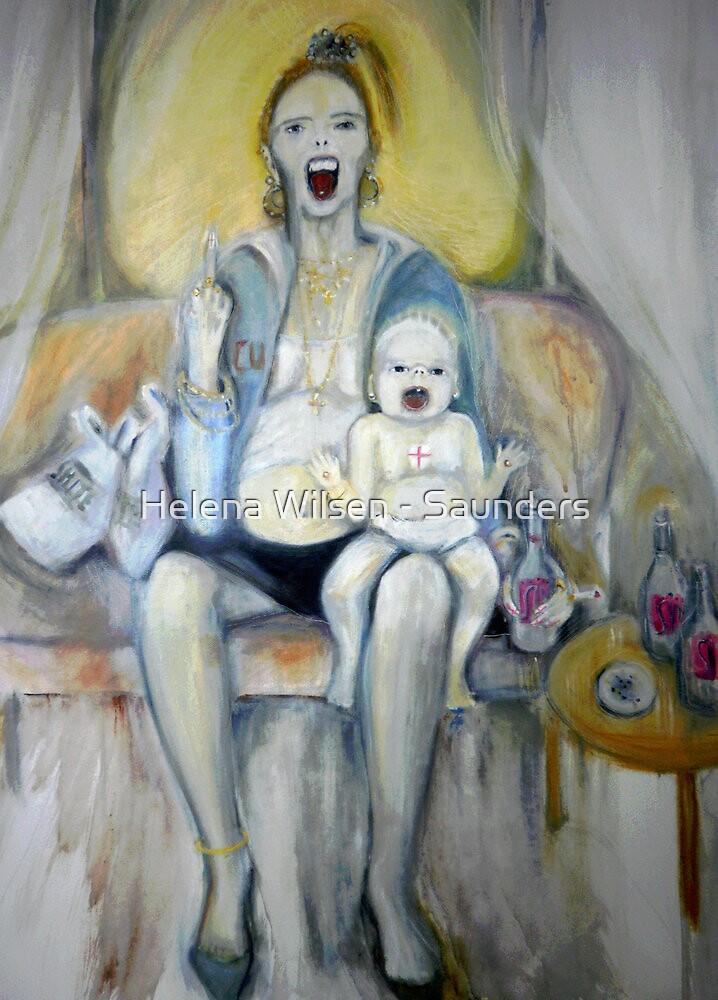 Chav Madonna  by Helena Wilsen - Saunders