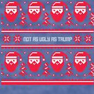 Not As Ugly As Trump Christmas Sweater by CreatedTees