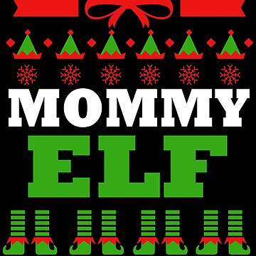 Mom Matching Family Christmas Elf Funny by kh123856