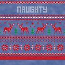 Naughty Ugly Christmas Sweater by CreatedTees