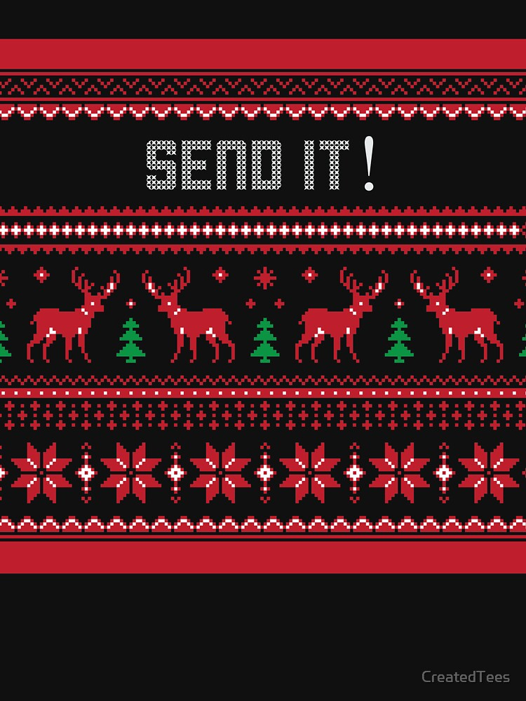Send it Ugly Christmas Sweater by CreatedTees
