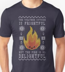 the weather outside is frightful but the fire is so Delightful Unisex T-Shirt