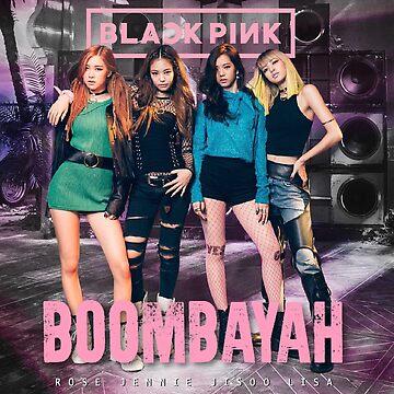 BLACKPINK BOOMBAYAH by infireseok