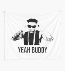 Pauly D Yeah Buddy Wall Tapestry